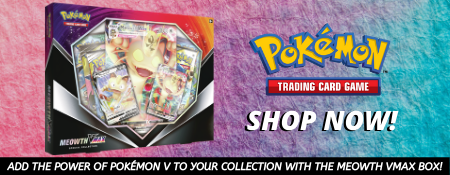 Buy the Pokemon Meowth Vmax Box Now