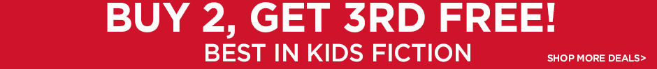 Buy 2, Get 3rd Free on Fiction for Kids - Shop More Deals!