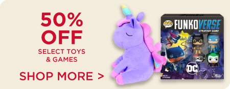 Shop More 50% Toys and Games