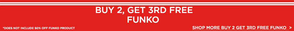 Buy 2 Get 3rd Free Funko - Shop More Buy 2 Get 3rd Free Funko *Does Not Include 50% Off Funko