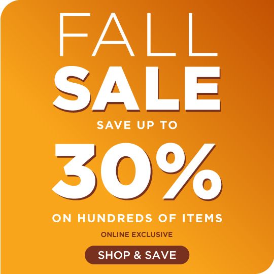 Shop Our Fall Sale - Save on Hundreds of Items Online!