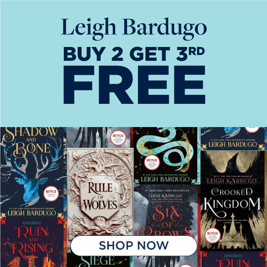 The Worlds of Leigh Bardugo, Now Buy 2, Get 3rd Free!