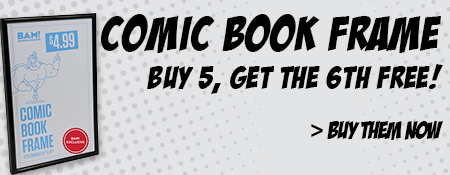 Exclusive Comic Book Frame - Buy 5, Get the 6th Free!