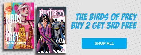 Shop All Buy 2 Get 3rd free Birds of Prey Graphic Novels