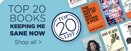 Top 20 Books Keeping Me Sane Right Now - Shop All