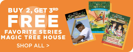 Shop All Magic Tree House, Now Buy 2, Get 3rd Free!