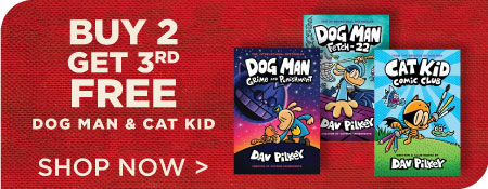 Dog Man Series Now Buy 2, Get 3rd Free!
