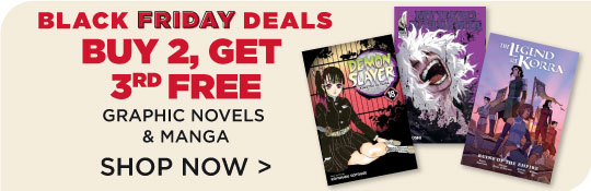 Final Days! Manga & Graphic Novels Buy 2, get 3rd Free!