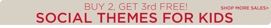 Buy 2, Get 3rd Free - Kids Social Themes.  Shop More Sales!