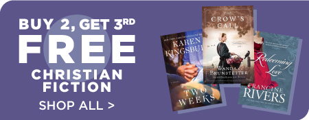 Shop All Christian Fiction Buy 2, Get 3rd Free!