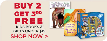 Buy 2, Get 3rd Free - Books & GIfts for Kids Under $15