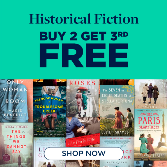 Historical Fiction Now Buy 2, Get 3rd Free! Shop Now!