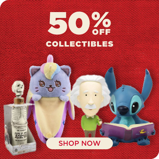 Collectibles Now 50% Off!