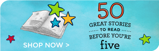50 Books to Read Before You're 5