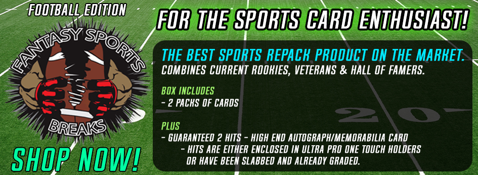 Fantasy Sports Breaks Football Edition! The Best Sports Repack Product on the Market. Combines Current Rookies, Veterans & Hall of Famers.