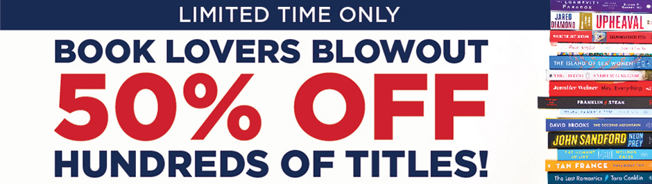 Limited Time Only - Shop 50% off Hundreds of Titles During Our Book Lovers Blowout!