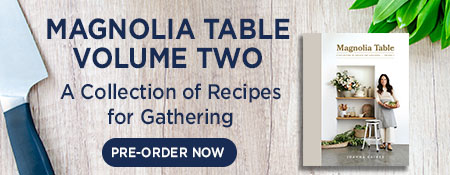 Pre-Order Magnolia Table Volume 2 Now