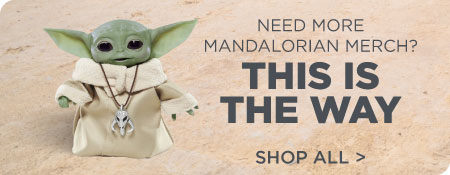 Shop All of Star Wars The Mandalorian Merch