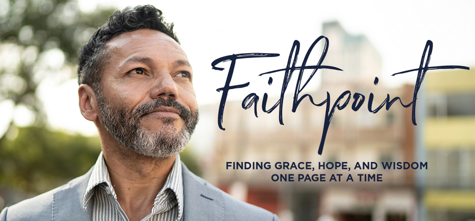 Faithpoint - Finding Grace, Hope & Wisdom One Page at a Time