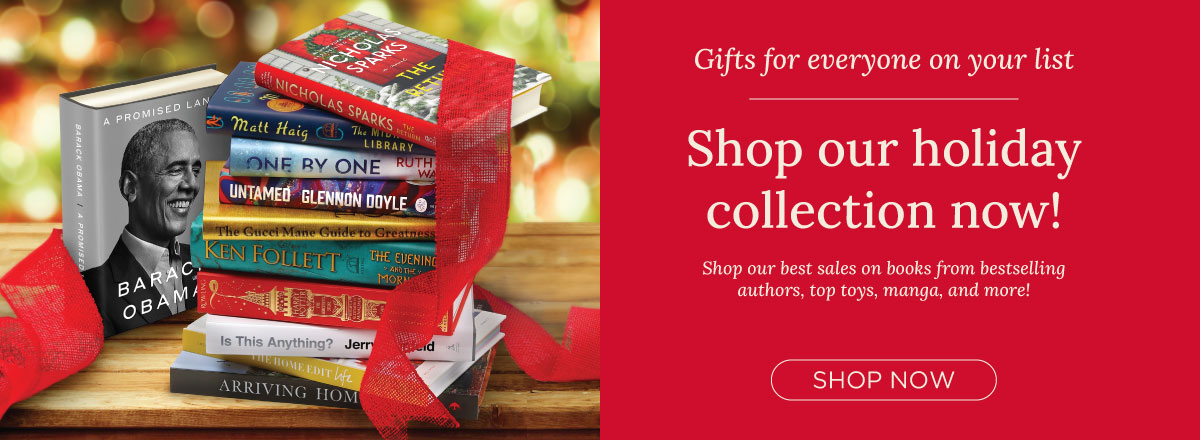 Start Your Holiday Shopping Today! We Have a Gift for Everyone on Your List!