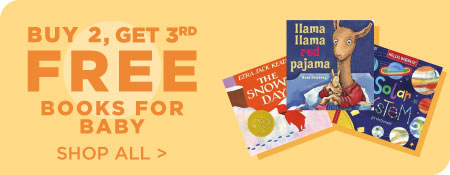 Shop All Books for Baby, Now Buy 2, Get 3rd Free!