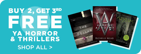Shop All YA Horror & Thrillers, Now Buy 2, Get 3rd Free!