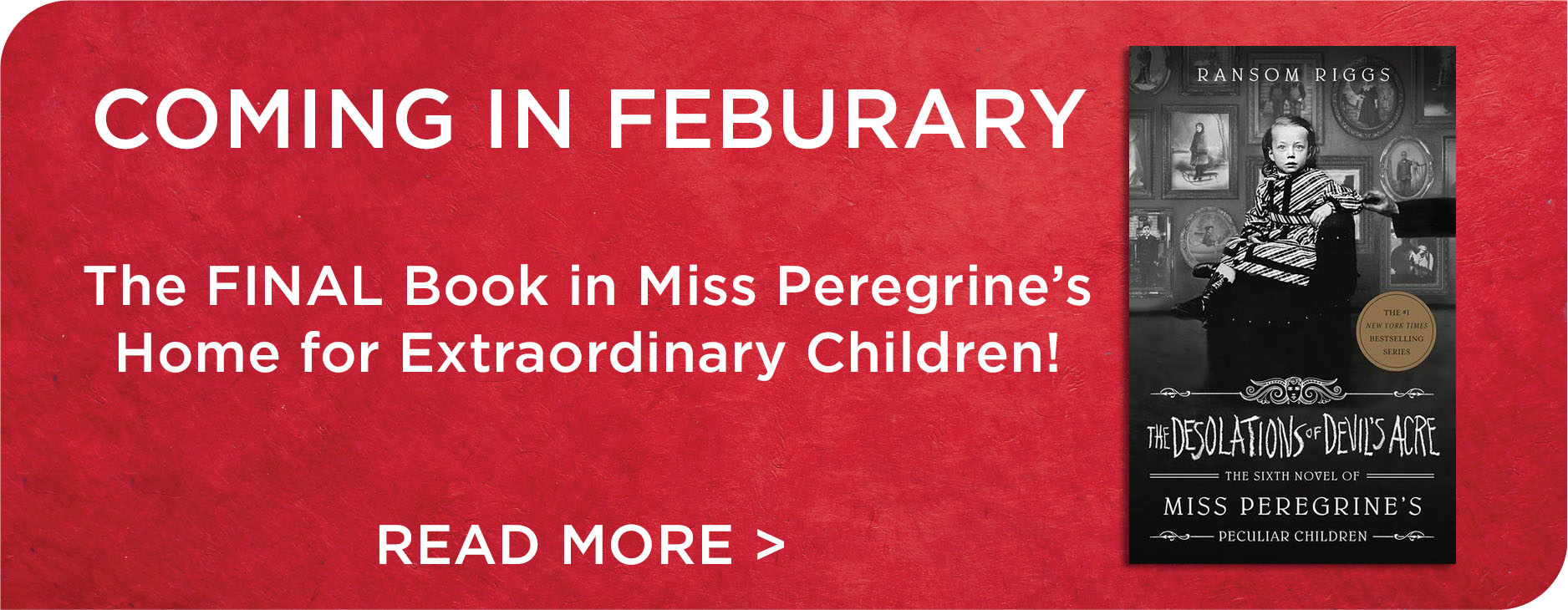 FInal Book the Miss Peregrine's Home for Extraordinary Children Just Announced!
