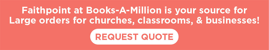 Request a quote on large Faithpoint orders for churches, classrooms, & businesses!