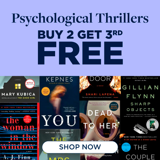 Psychological Thrillers Now Buy 2, Get 3rd Free! Shop Now!