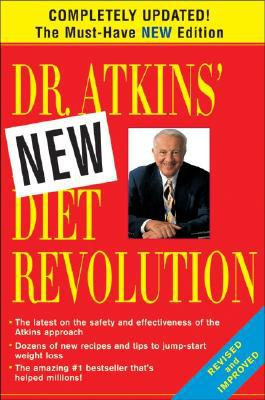Dr. Atkins' New Diet Revolution - Robert C. Atkins, M.D. - Paperback at Booksamillion