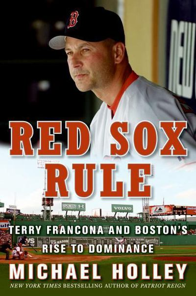 Red Sox Rule - Michael Holley - Hardcover at Booksamillion