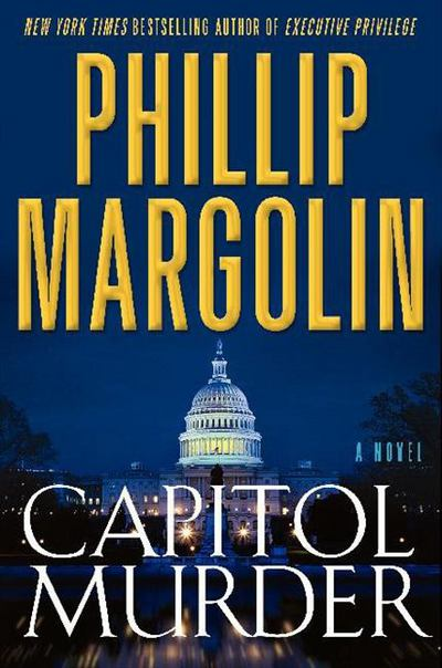 Capitol Murder - Phillip Margolin - Hardcover at Booksamillion