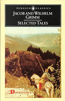 Selected Tales (Brothers Grimm) - Jacob Grimm - Paperback