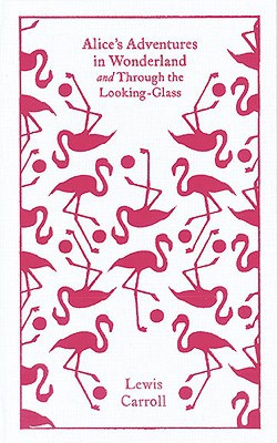Alice's Adventures in Wonderland and Through the Looking Glass and What Alice Found There - Lewis Carroll - Hardcover at Booksamillion