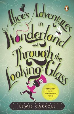 Alice's Adventures in Wonderland and Through the Looking-Glass and What Alice Found There - Lewis Carroll - Paperback at Booksamillion