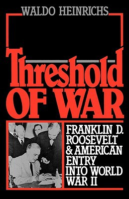 Threshold of War - Waldo Heinrichs - Paperback at Booksamillion