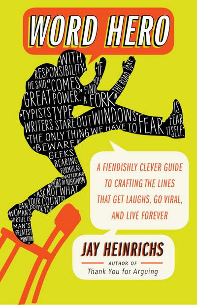 Word Hero - Jay Heinrichs - Paperback at Booksamillion