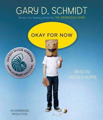 Okay for Now - Gary D. Schmidt - Audio Compact Disc - Unabridged at Booksamillion