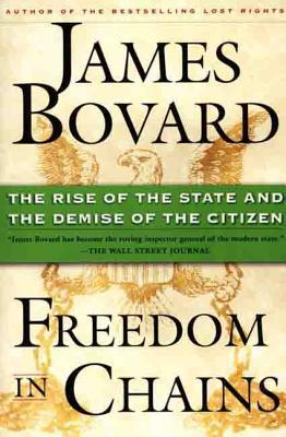 Freedom in Chains - James Bovard - Paperback