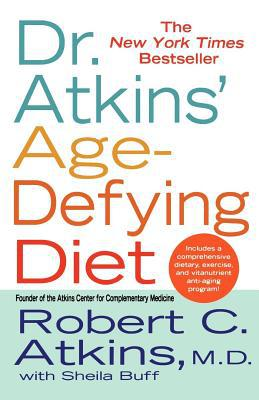 Dr. Atkins' Age-Defying Diet - Robert C. Atkins, M.D. - Paperback at Booksamillion