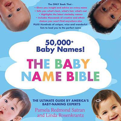 The Baby Name Bible - Pamela Redmond Satran - Paperback