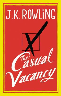 The Casual Vacancy - J.K. Rowling - Hardcover at Booksamillion