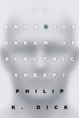 Do Androids Dream of Electric Sheep? - Philip K. Dick - Paperback