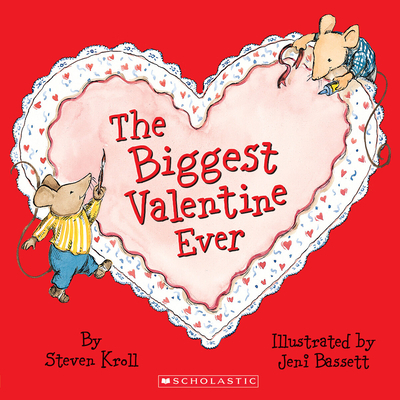 The Biggest Valentine Ever