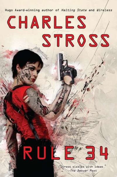 Rule 34 - Charles Stross - Hardcover at Booksamillion