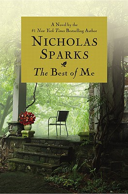 The Best of Me - Nicholas Sparks - Hardcover at Booksamillion