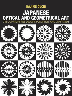 Japanese Optical and Geometrical Art Japanese Optical and Geometrical Art - Hajime Ouchi - Paperback at Booksamillion