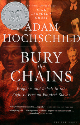Bury the Chains - Adam Hochschild - Paperback