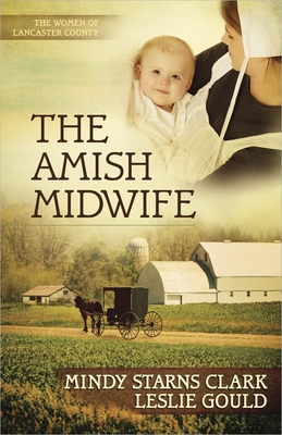 The Amish Midwife - Mindy Starns Clark - Paperback at Booksamillion
