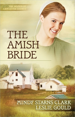 The Amish Bride - Mindy Starns Clark - Paperback at Booksamillion